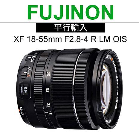 FUJIFILM XF 18-55mm F2.8-4 R 變焦鏡頭*(平輸)-送抗UV鏡58mm+拭鏡筆