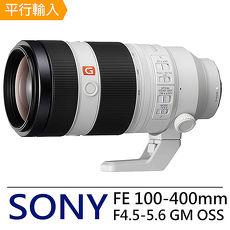 SONY FE 100-400mm F4.5-5.6 GM OSS 鏡頭*(平輸)送UV鏡+拭鏡筆+減壓背帶